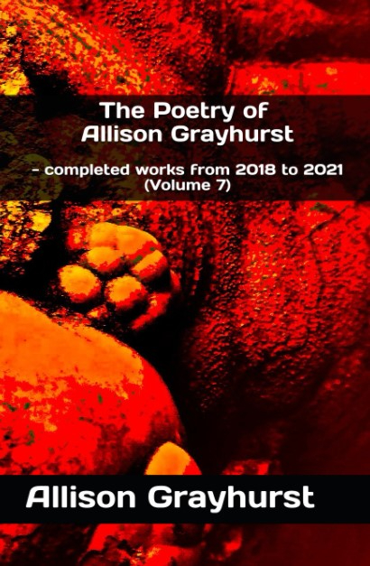 Book 33 - The Poetry of Allison Grayhurst - completed works from 2018 to 2021 (Volume 7) - front cover