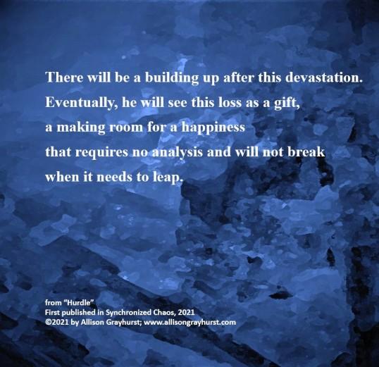 Allison Grayhurst - excerpt from poem Hurdle (2)